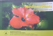 Grow & Use Medicinal Plants for Primary Health Care -Book Cover